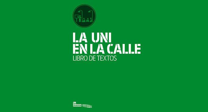 'La Uni en la calle. Libro de textos' se presenta el miércoles 23 de octubre