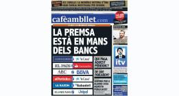 Los 145.000 ejemplares gratuitos de Cafèambllet analizan la influencia de la banca en los medios