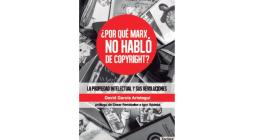 <em>¿Por qué Marx no habló de copyright?</em>