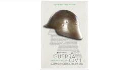 <em>La Guerra Civil como moda literaria</em>