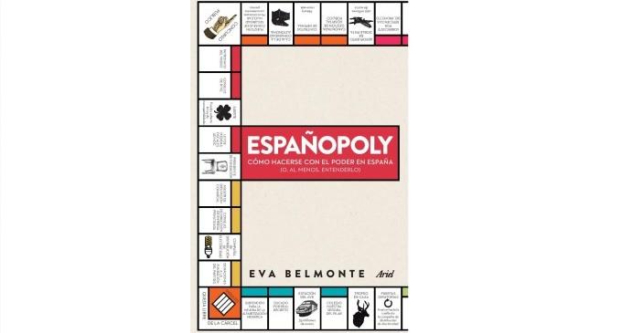 <em>Españopoly. Cómo hacerse con el poder en España (o, al menos, intentarlo)</em>