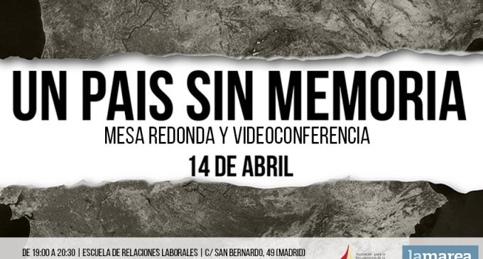Mesa-debate: 'Un país sin memoria' #LaMarea26