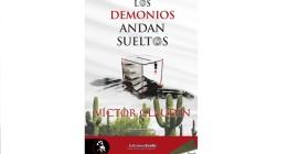 'Los demonios andan sueltos'