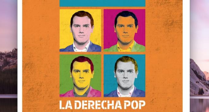 #LaMarea32: Ciudadanos, la derecha pop