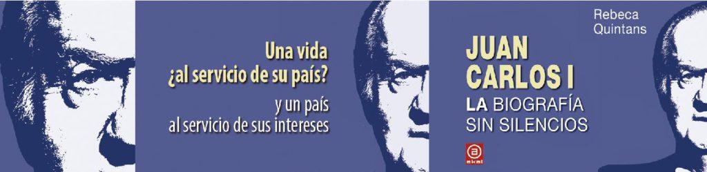 Juan Carlos I La biografía sin silencios