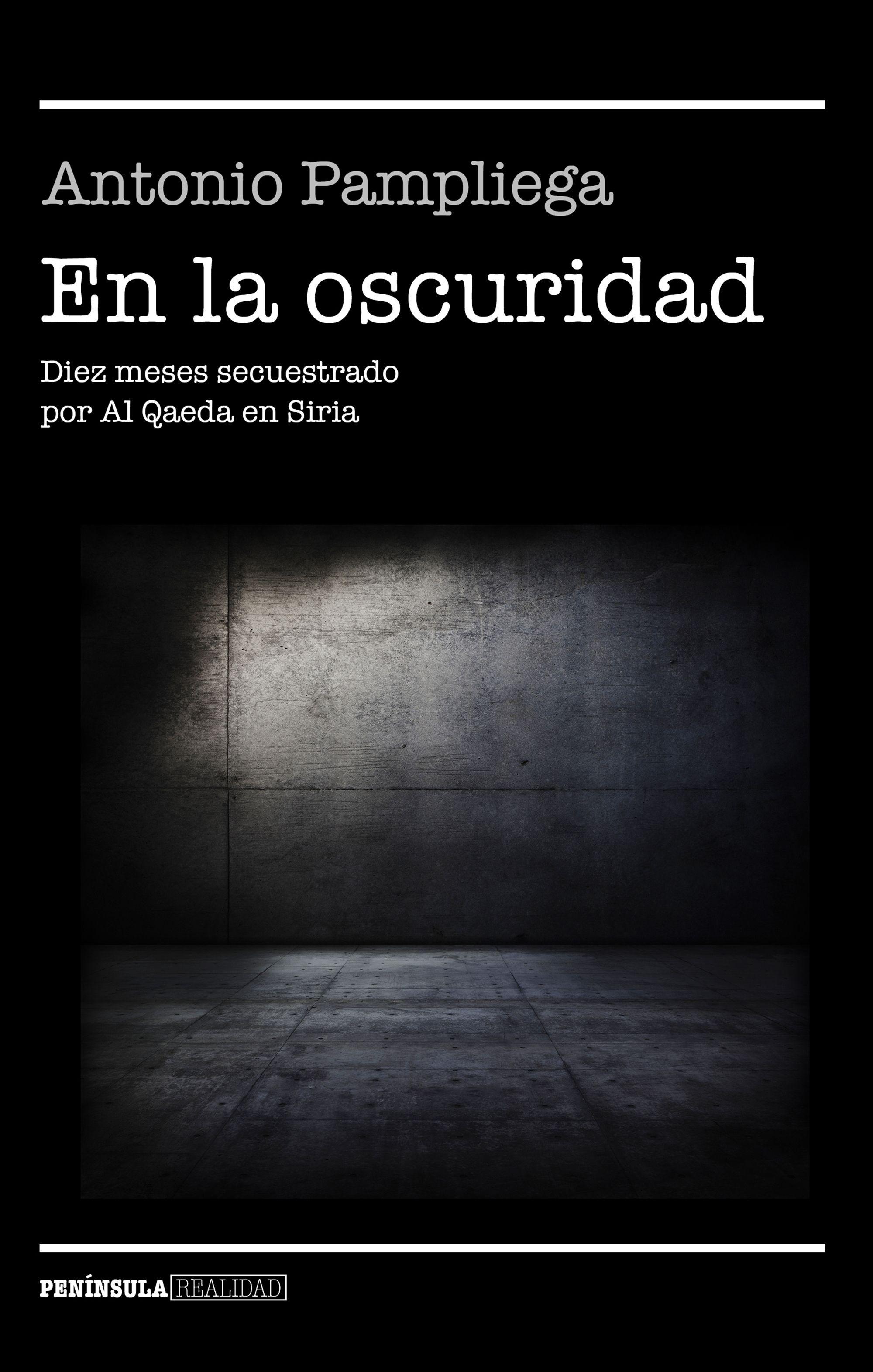 'En la oscuridad', de Antonio Pampliega I La Marea