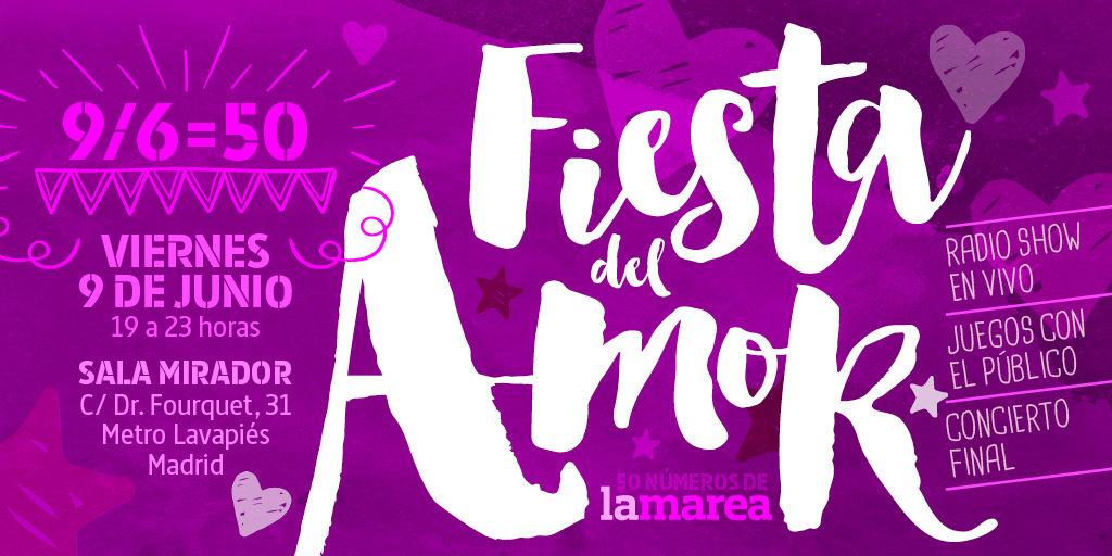 Fiesta del amor: 50 números de La Marea