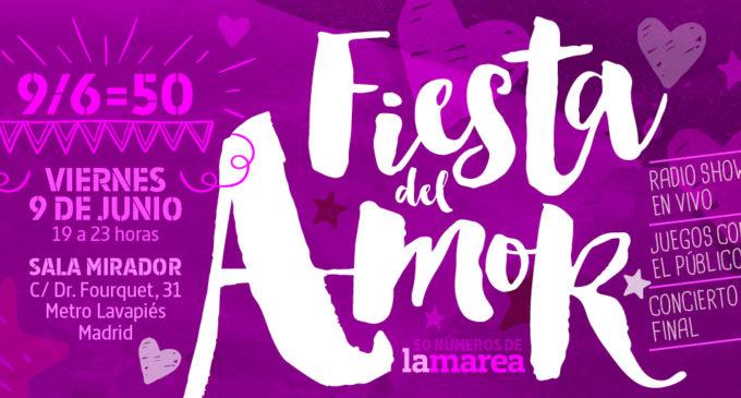 Ven a celebrar los 50 números de La Marea a la Fiesta del Amor