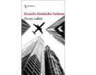 'Homo Lubitz', de Ricardo Menéndez Salmón
