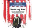 [Avance editorial] 'Democracy Now!', nuevo libro de Amy Goodman