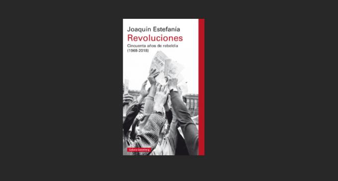 'Revoluciones': desde el 68 hasta nuestros días