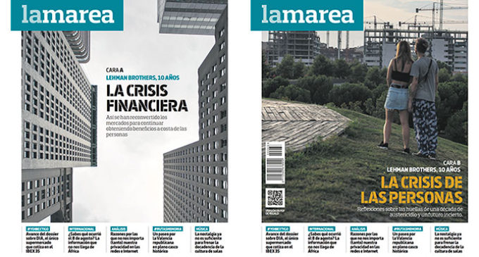 Dossier #LaMarea63   Diez años de Lehman Brothers, las dos caras de la crisis